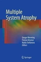 2013 - Multiple System Atrophy | Neurogenic Orthostatic Hypotension | Scoop.it