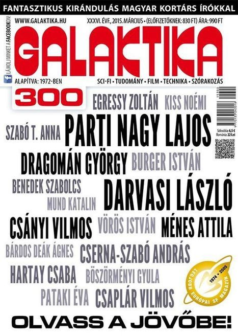 The Hungarian SF Magazine Galaktika's 301 issue | Europa SF - The European Speculative Fiction portal | Paraliteraturas + Pessoa, Borges e Lovecraft | Scoop.it
