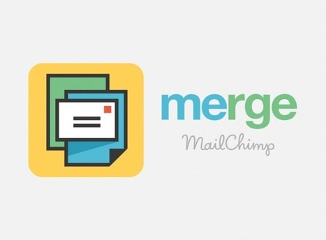 Introducing Merge by MailChimp | MailChimp Email Marketing Blog | FMT Tools | Scoop.it
