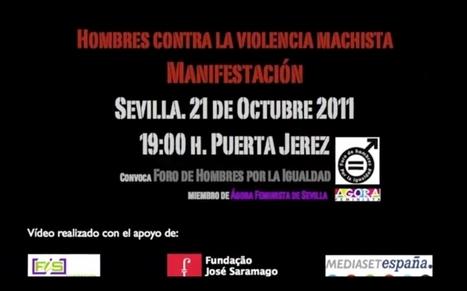 Manifestación #hombresporlaigualdad contra la #violenciamachista. Sevilla #21oct. 19horas. | Cuidando... | Scoop.it