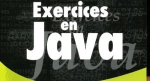 Exercices JAVA - Programmation informatique | ◿ Programmation & Jeux vidéos ◺ | Scoop.it
