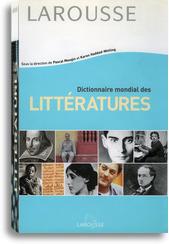 Dictionnaire de la Littérature Édition 2001 Larousse | Ressources d'autoformation dans tous les domaines du savoir  : veille AddnB | Scoop.it