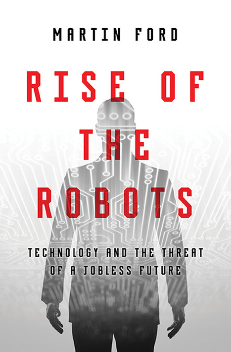Rise of the Robots: Technology and the Threat of a...Audiobooks | Listen to instant audiobooks with ... | Robots and Robotics | Scoop.it