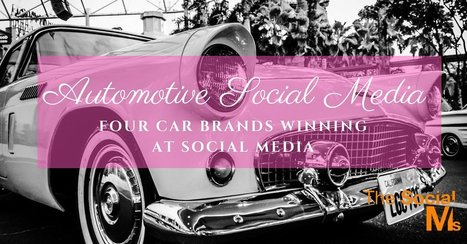 Automotive Social Media: Four Car Brands Winning at Social Media | CorpComm | Scoop.it