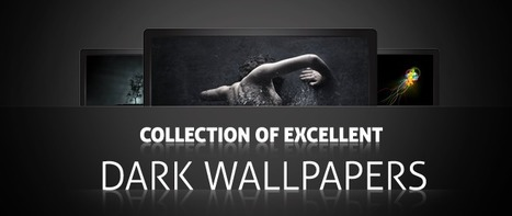 Collection of excellent dark wallpapers - cssauthor.com | Inspiration Resources | Scoop.it