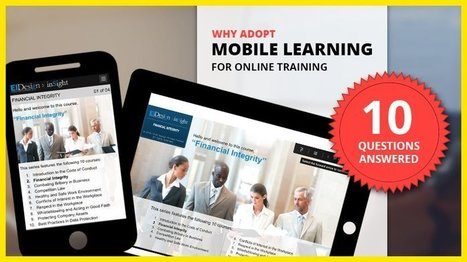 Why Adopt Mobile Learning For Online Training - 10 Questions Answered - eLearning Industry | Emerging Learning Technologies | Scoop.it