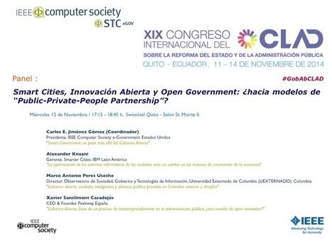 Panel: Smart Cities, Innovación Abierta y Open Government: ¿hacia modelos de Public-Private-People Partnership? | Smart Governance | Scoop.it
