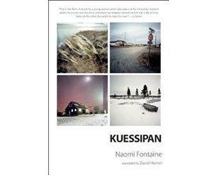 Kuessipan by Naomi Fontaine- Translated | AboriginalLinks LiensAutochtones | Scoop.it