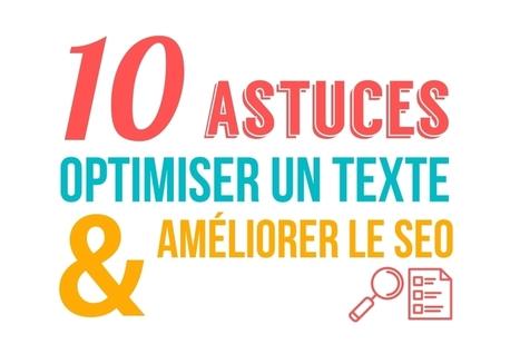 Infographie – 10 astuces pour optimiser un texte et en améliorer le SEO | Rédactionnel | Content marketing, Rédaction web et SEO | Scoop.it