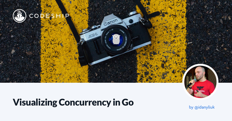 Visualizing Concurrency in Go - via @codeship | Software languages and frameworks | Scoop.it