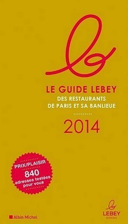 Les Lebey de la Gastronomie 2014 | La Radio du Goût | Food News | Scoop.it