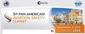 ALTA 5ta Cumbre Panamericana de Seguridad Aérea | Noticias del Sector | Scoop.it