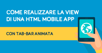 Come realizzare la view di una HTML Mobile App con tab-bar animata | Webdesign | Scoop.it