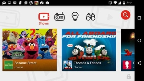 Hands-on: Child-friendly YouTube Kids app launches on Android and iOS | Creating Personalized Learning Environments | Scoop.it