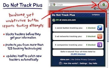 Do Not Track Plus pour préserver votre vie privée | Data privacy & security | Scoop.it