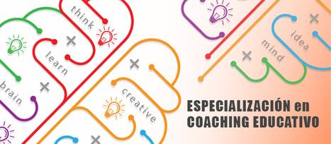 ESPECIALIZACIÓN EN COACHING EDUCATIVO - Unimel Educación | tutorías | Scoop.it