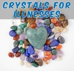 Crystals to Use for Common Illnesses | Natural Health & Healing | Scoop.it