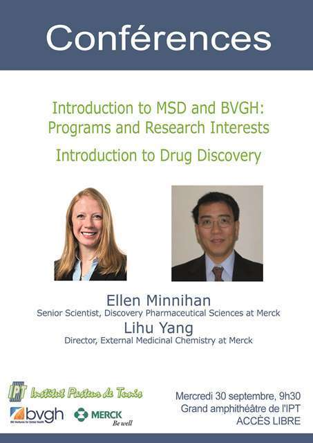 Conférences le 30 septembre à l'IPT : Introduction to MSD and BVGH: Programs and Research Interests / Introduction to Drug Discover | Institut Pasteur de Tunis-معهد باستور تونس | Scoop.it