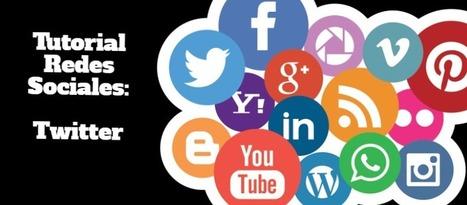 Tutorial de Twitter: aprende a usarlo de manera rápida y sencilla | Educacion, ecologia y TIC | Scoop.it