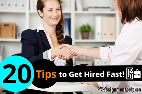 20 Tips to Get Hired Fast | MyAssignmentHelp.Com Reviews Australia Assignment Help | Scoop.it