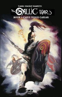 La Guerre des Gaules (Livre I) est disponible en anglais - ActuaBD | Bande dessinée et illustrations | Scoop.it