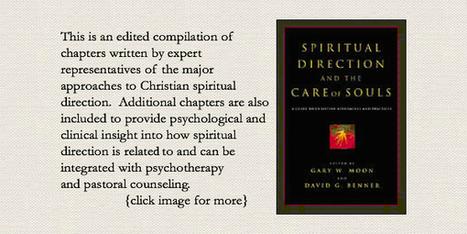 Dr David G Benner | Spiritual Formation | Scoop.it
