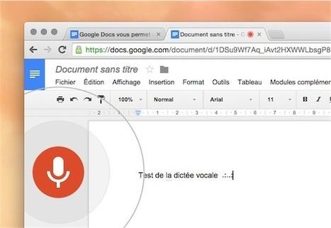 Google Documents donne de la voix - Les Outils Google | Pédagogie Idées et techniques | Scoop.it