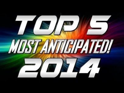 Top 5 Most Anticipated Games of 2014!! (All New Games) | electonics | Scoop.it