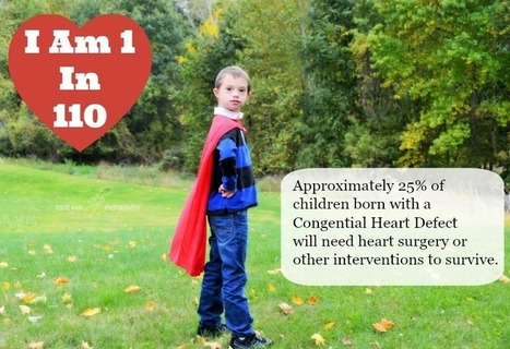 Meet My Heart Hero (Day 3) - Children Born With CHD Will Need Heart Surgery - #IAm1in110 - | Special Needs Parenting | Scoop.it