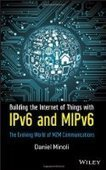 Building the Internet of Things with IPv6 and MIPv6 - Free eBook Share | qwcdfqcwdqwcd | Scoop.it