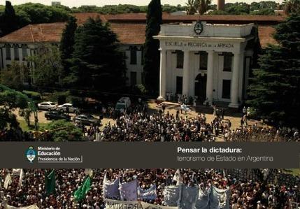 Pensar la dictadura: terrorismo de Estado en Argentina | Historia y Memoria. Terrorismo de Estado en Argentina. | Scoop.it