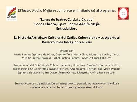 3º jornada de 'Lunes de teatro, Cuida tu ciudad' este 17 de febrero | Cartagena de Indias - 1º edición de boletín semanal | Scoop.it