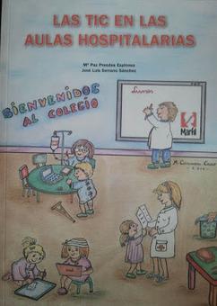 @joseluisserrano: Las TIC en las aulas hospitalarias   Aulas Hospitalarias y TIC   Scoop.it