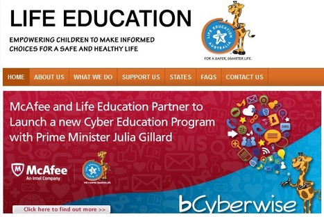 McAfee CyberEd,    Life Education: New cyber program, Australia, February 2013 | Be  e-Safe | Scoop.it