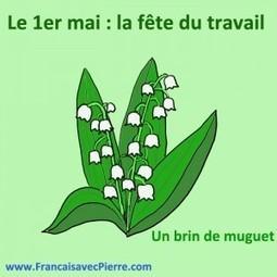 Le 1er mai en France - Français avec Pierre | Parle en français! | Scoop.it