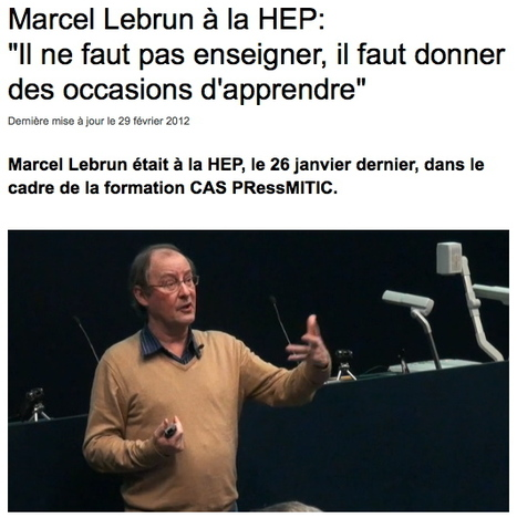 HEP VAUD | Marcel Lebrun à la HEP - Comment construire un dispositif de formation | Culture numérique à l'école | Scoop.it