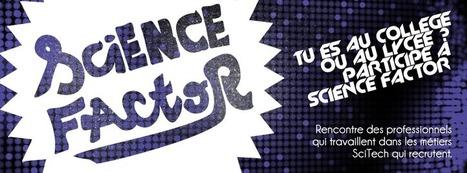 Ouverture Concours Science Factor - Blog de la Relation École-Entreprise   Science Factor 2014-2016   Scoop.it