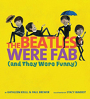 The Beatles Were Fab (and They Were Funny) | Black-Eyed Susan Picture Books 2014-15 | Scoop.it