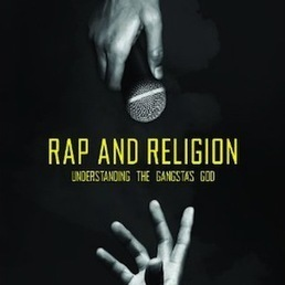 "10 Things We Learned From Reading ""Rap And Religion: Understanding The Gangsta's God"" by Ebony A. Utley 