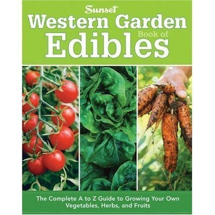 101 Gardening: Western Garden Book of Edibles | Backyard Gardening | Scoop.it