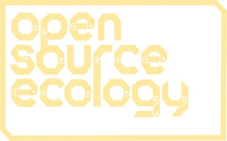 Open Source Ecology | Cities of the Future | Scoop.it