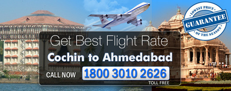 Flights From Cochin To Ahmedabad   Cheap Flights   Scoop.it