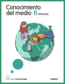 Conocimiento del medio 6º - Edit. Santillana | AULA 2013 - Primaria | Conocimiento del Medio 6º de Primaria | Scoop.it