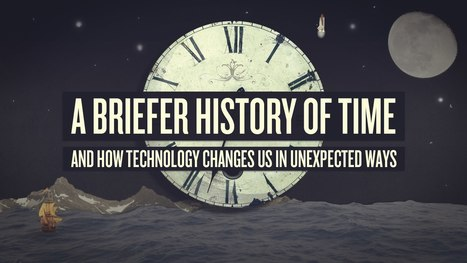 How Clocks Changed Humanity Forever, Making Us Masters and Slaves of Time | Wisdom 1.0 | Scoop.it