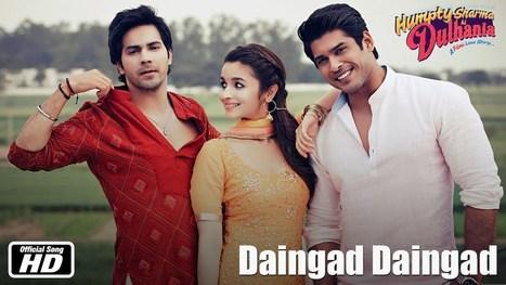 Humpty Sharma Ki Dulhania Movie Daingad Daingad Song | Bollywood Movies HD Video Songs | Scoop.it