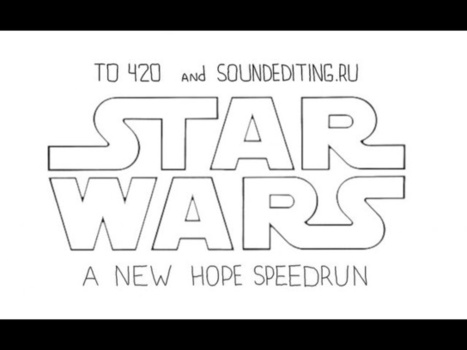 Someone's Done A Speedrun Of Star Wars. The Movie. | Entertainement & Content Marketing | Scoop.it
