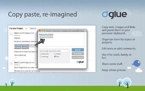 Glue (beta) : Copy paste, re-imagined (for chrome) | Time to Learn | Scoop.it