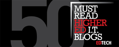 The Dean's List: 50 Must-Read Higher Education Technology Blogs | Mellon Library Links | Scoop.it