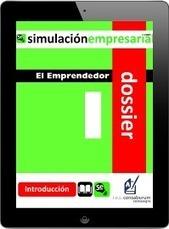 Dossier para emprender Nº 1: el emprendedor - SIMULACIÓN EMPRESARIAL | Simulación Empresarial 2.0 | Scoop.it