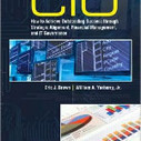 The Effective CIO: How to Achieve Outstanding Success through Strategic Alignment, Financial Management, and IT Governance | Improving Organizational Effectiveness & Performance | Scoop.it